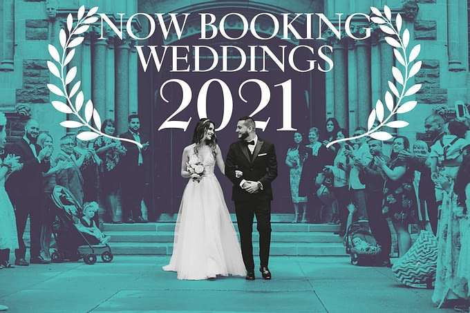 Now Booking 2021 Weddings